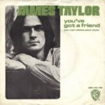 1971_James_Taylor_You've_Got_A_Friend