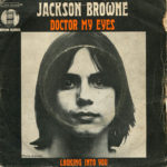 1972_Jackson_Browne_Doctor_My_Eyes