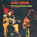 1972_James_Taylor_Don't_Let_Me_Lonely_Tonight