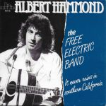 1973_Albert_Hammond_The_Free_Electic_Band