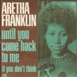 1973_Aretha_Franklin_Until_You_Come_Back_To_Me