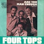 1973_Four_Tops_Are_You_Man_Enough