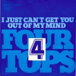 1973_Four_Tops_I_Just_Can't_Get_You_Out_Of_My_Mind