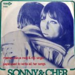 1973 Sonny & Cher ‎– Mama Was A Rock And Roll Singer Papa Used To Write All Her Songs (US:#77)