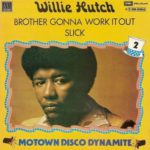 1973_Willie_Hutch_Brother's_Gonna_Work_It_Out