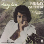 1974_Andy_Kim_Fire_Baby_I'm_On_Fire