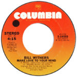 1975_Bill-Withers-Make-Love-To-Your-Mind