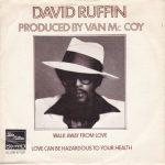 1975_David_Ruffin_Walk_Away_From_Love