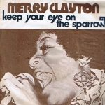 1975_Merry_Clayton_Keep_Your_Eye_On_The_Sparrow
