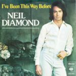 1975_Neil_Diamond_I've_Been_This_Way_Before