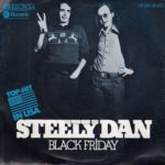 1975 Steely Dan - Black Friday (US: #37)