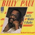 1976_Billy_Paul_Let's_Make_A_Baby