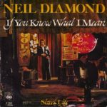 1976_Neil_Diamond_If_You_Know_What_I_Mean