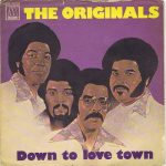 1976_The_Orginals_Down_To_Love_Town