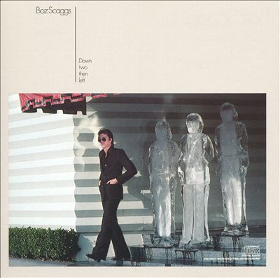 1977 Boz Scaggs – Down Two Then Left