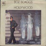 1978 Boz Scaggs - Hollywood (US:#49 & UK:#33)