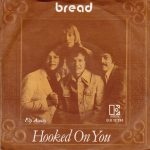 1977_Bread_Hooked_On_You
