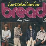 1977_Bread_Lost_Without_Your_Love
