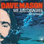 1977_Dave_Mason_We_Just_Disagree