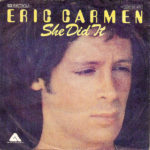 1977_Eric_Carmen_She_Did_It