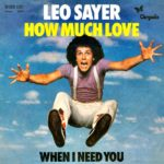 1977_Leo_Sayer_How_Much_Love