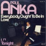 1977_paul_anka_everybody_ought_to_be_in_love