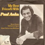 1977_paul_anka_my_best_friends_wife