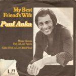 1977_paul_anka_my_best_friends_wife