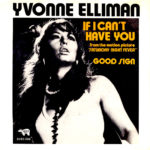 1977_Yvonne_Elliman_If_I_Can't_Have_You