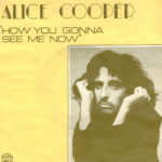 1978_Alice_Cooper_How_You_Gonna_See_Me_Now