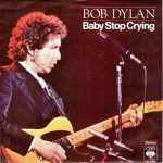 1978_Bob_Dylan_Baby_Stop_Crying