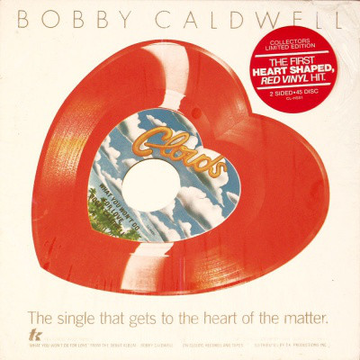 1978 Bobby Caldwell – What You Won't Do For Love (US:#9)
