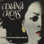 1978_Diana_Ross_Your_Love_Is_Good_For_Me
