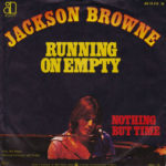 1978_Jackson_Browne_Running_On_Empty