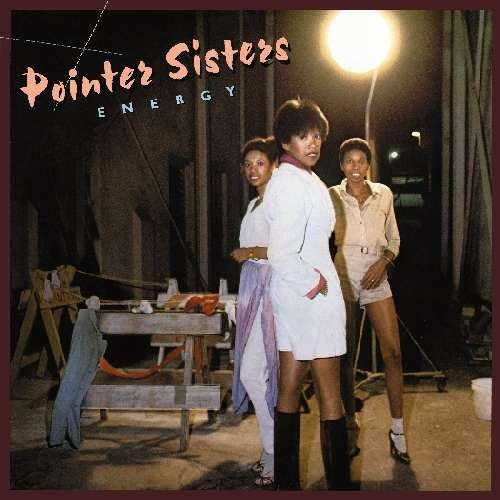 1978 Pointer Sisters – Energy