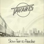 1978_Tavares_Slow_Train_To_Paradise