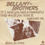 1979_Bellamy-Brothers-If-I-Said-You-Had-A-Beautiful-Body