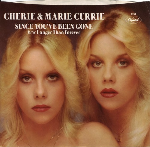1979 Cherie Amp Marie Currie Since You Ve Been Gone Us