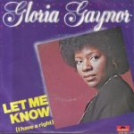 1979_Gloria_Gaynor_Let_Me_Know(I Have a Right)