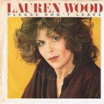1979_Lauren_Wood_Please_Don't_Leave_Me