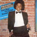1979_Michael_Jackson_Don't_Stop_Till_You_Get_Enough