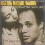1979_Narada_Michael_Walden_I_Don't_Want_Nobody_Else