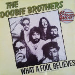 1979_The_Doobie_Brothers_What_A_Fool_Believes