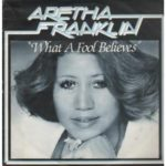 1980_Aretha_Franklin_What_A_Fool_Believes