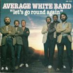1980_Average_White_Band_Let's_Go_Around_Again