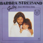 1980 Barbra Streisand & Barry Gibb - Guilty (US:#3 UK:#34)