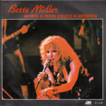 1980_Bette_Midler_When_A_Man_Loves_A_Woman