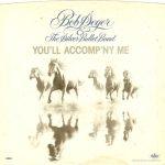 1980_Bob_Seger_You'll_Accompy'ne_Me