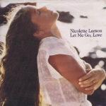 1980_Nicolette_Larson_Let_Me_Go_Love
