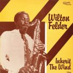 1980_Wilton_Felder_Inherit_The_Wind